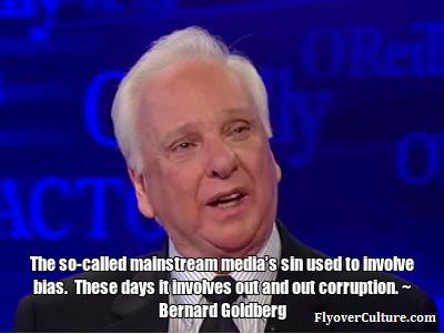 Bernard Goldberg - Corrupt Media