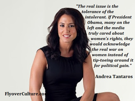 "Andrea Tantaros: The real ""war on women"""