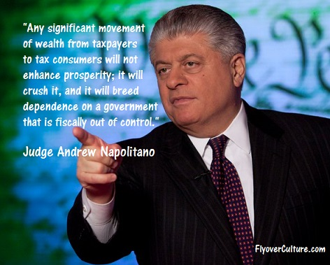Judge Andrew Napolitano: Redistribution of wealth myth