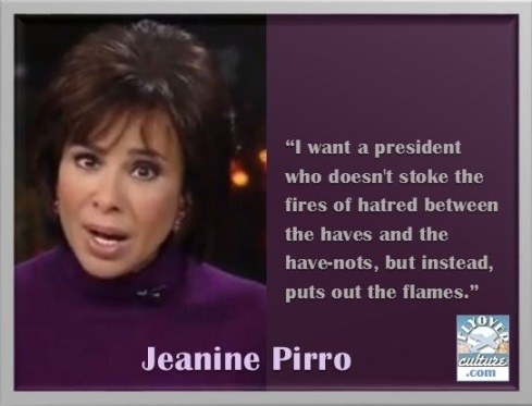 Jeanine Pirro ~ I want a President