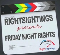 RightSightings: Friday Night Rights