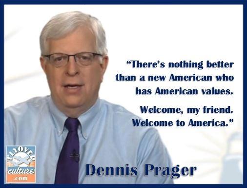 Dennis Prager ~ New Americans